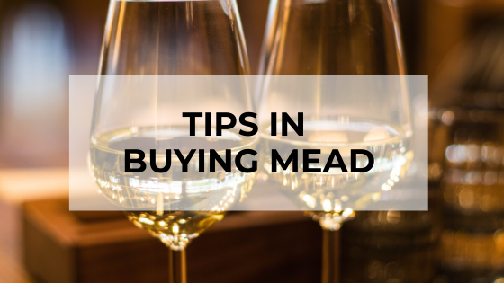 tips in buying mead