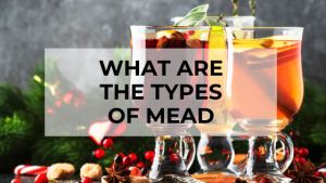 what are the types of mead 1